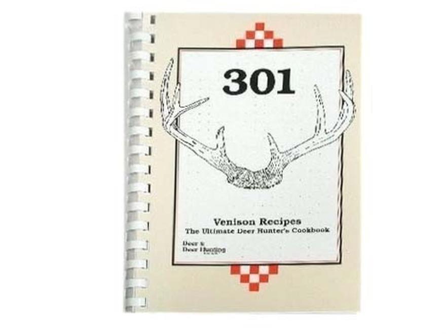 """301 Venison Recipes: The Ultimate Deer Hunter's Cookbook"" Book by Deer & Deer Hunting ..."