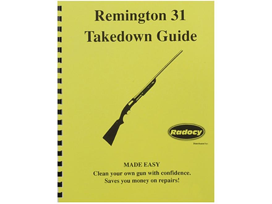 """Radocy Takedown Guide """"Remington 31"""""""