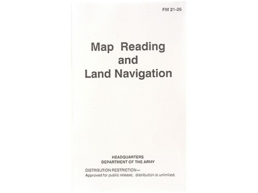 """Map Reading and Land Navigation"" Military Manual by Department of the Army"