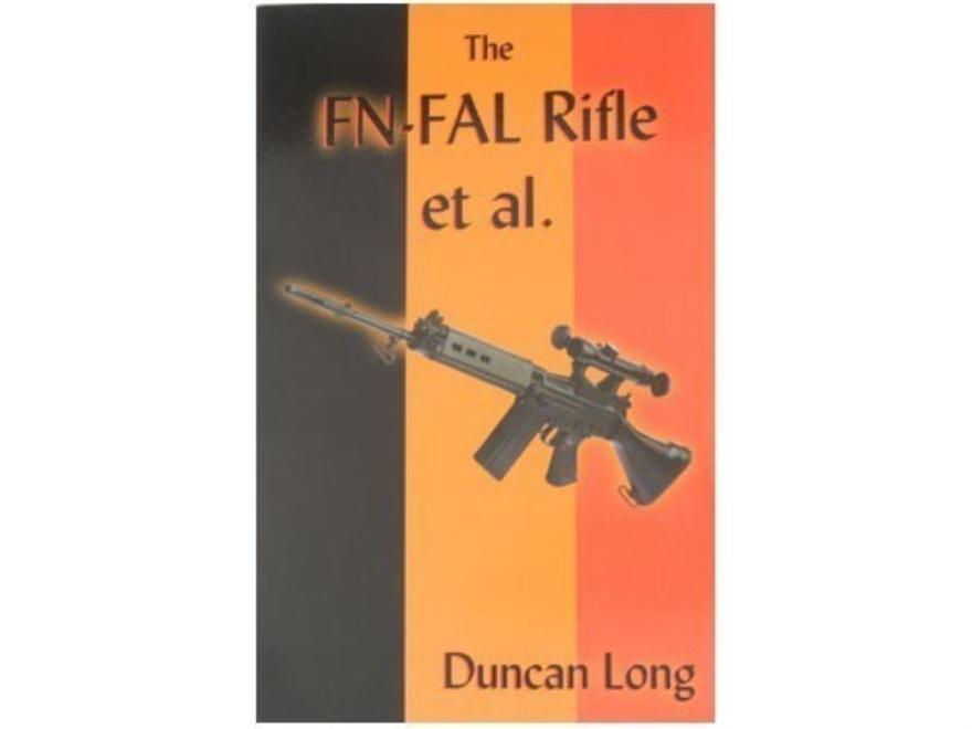 """""""FN-FAL Rifle et al."""" Book by Duncan Long"""