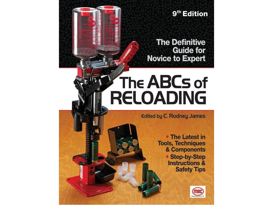 """""""The ABCs Of Reloading: The Definitive Guide for Novice to Expert"""" Book by Rodney James"""