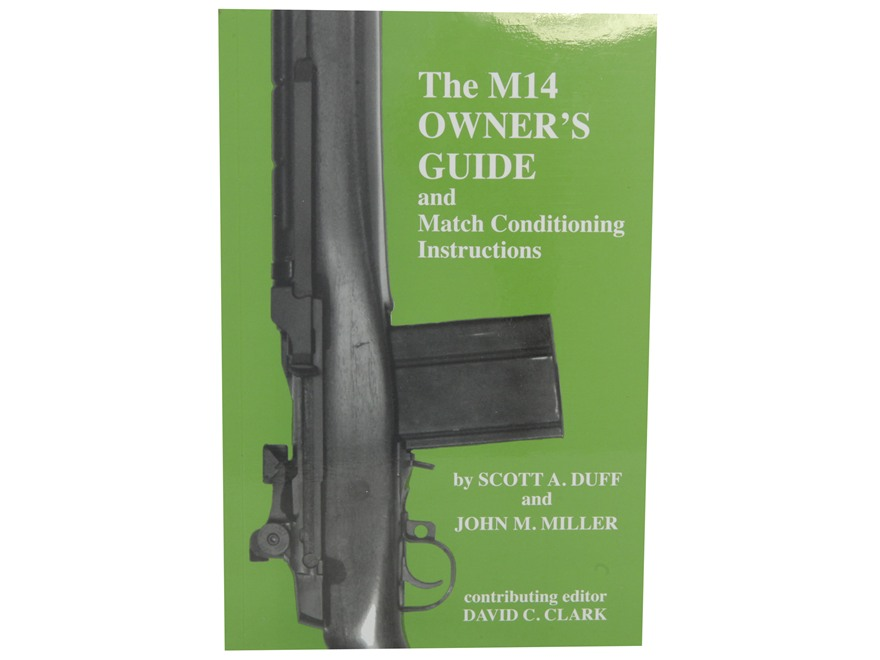 """The M14 Owner's Guide and Match Conditioning Instructions"" Book by Scott A. Duff and J..."