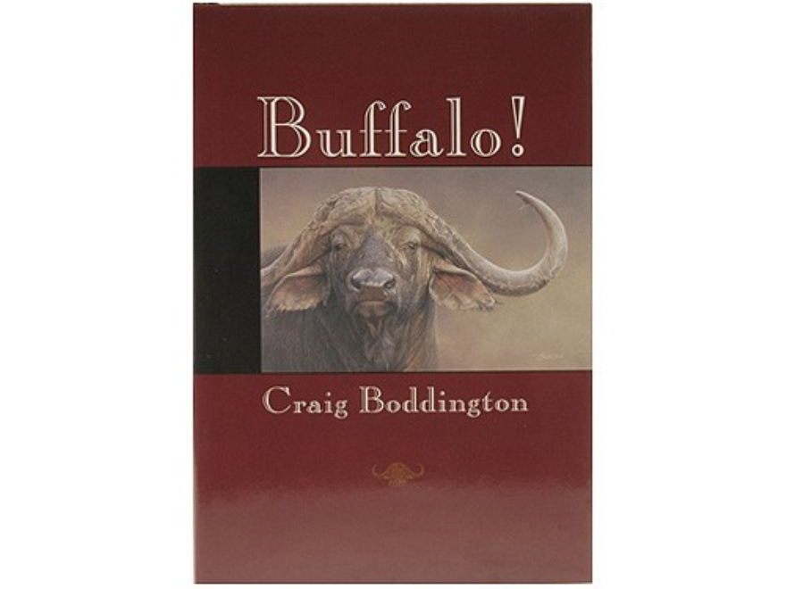 """""""Buffalo!"""" by Craig Boddington"""