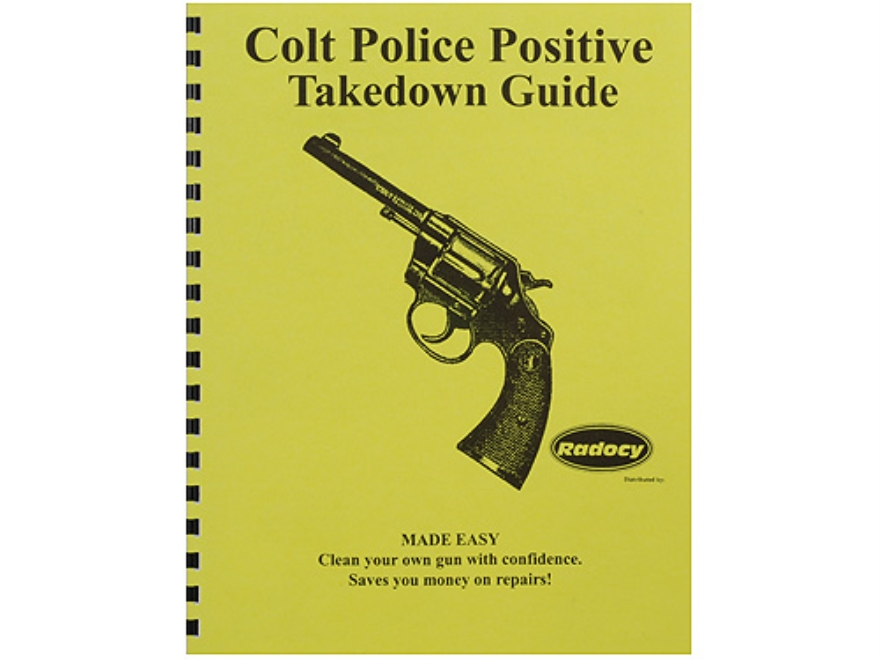 "Radocy Takedown Guide ""Colt Police Positive"""