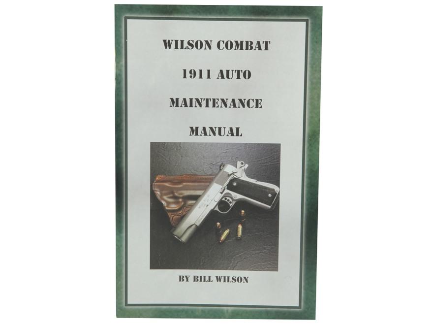 """Wilson Combat 1911 Auto Maintenance Manual"" Book by Bill Wilson"