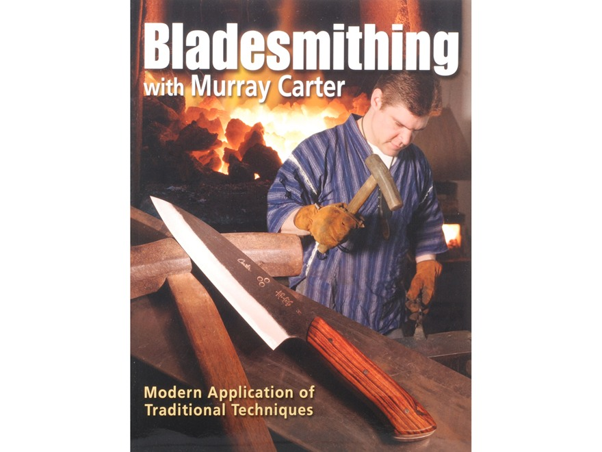 """Bladesmithing with Murray Carter"" Book by Murray Carter"