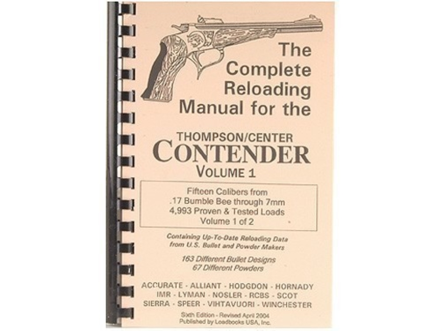 "Loadbooks USA ""Thompson Center Contender Volume 1"" Reloading Manual Calibers 17 Bumble ..."