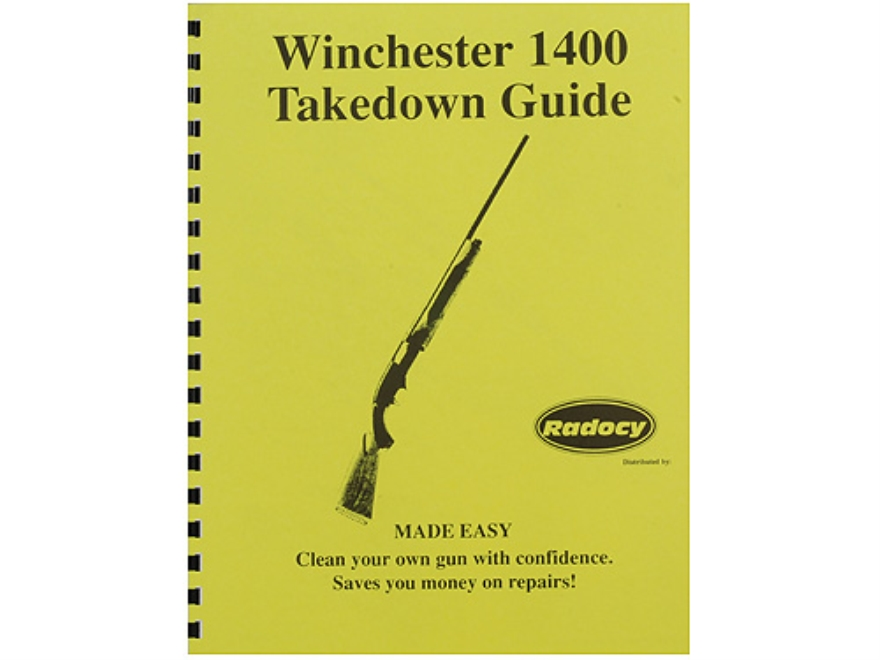 "Radocy Takedown Guide ""Winchester 1400"""