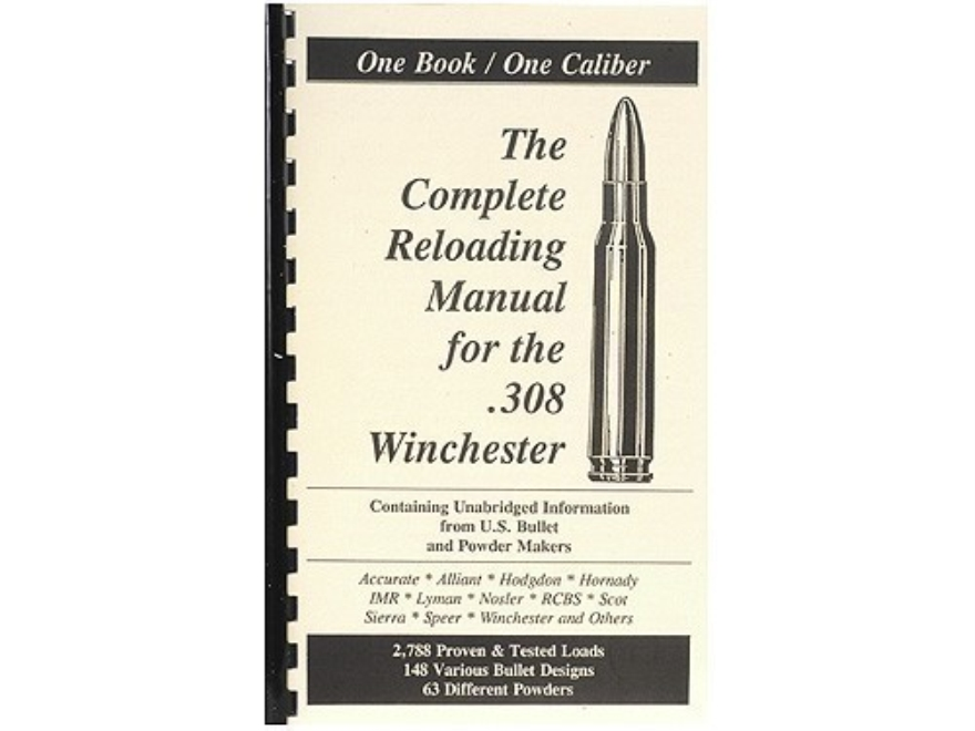 "Loadbooks USA ""308 Winchester"" Reloading Manual"