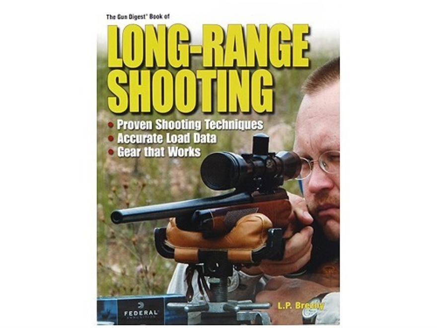 """The Gun Digest Book of Long-Range Shooting"" Book by L.P. Brezny"
