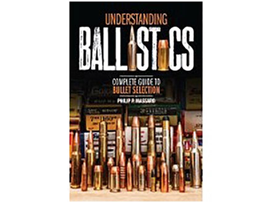 """""""Understanding Ballistics"""" Book by Phillip P. Massaro"""