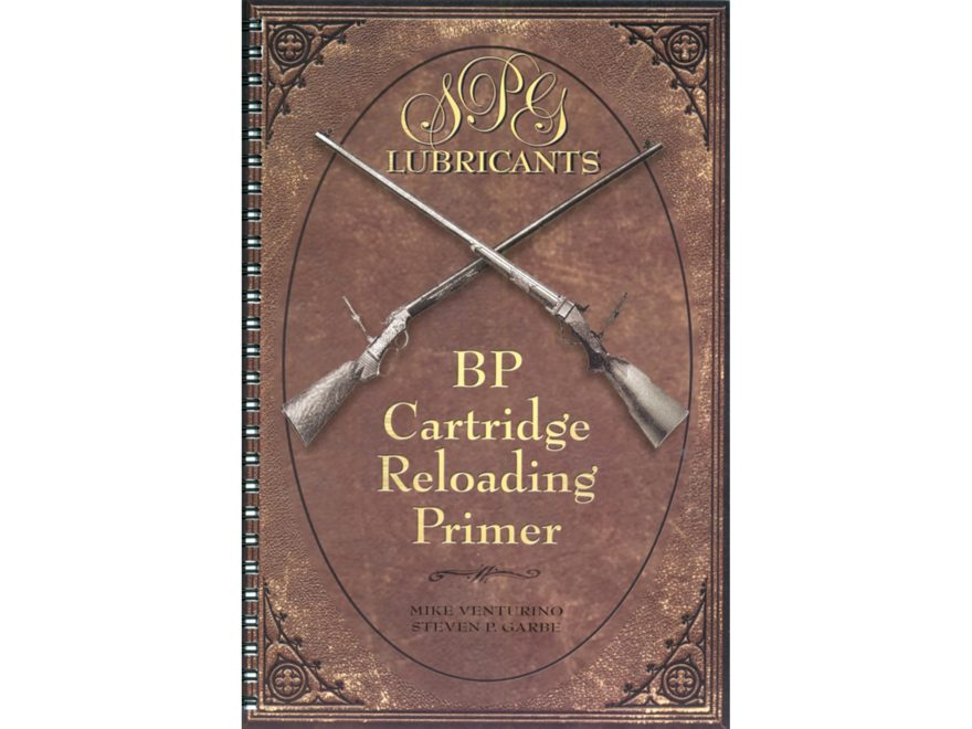 """Black Powder Cartridge Reloading Primer 9th Edition"" Book by Steve Garbe"