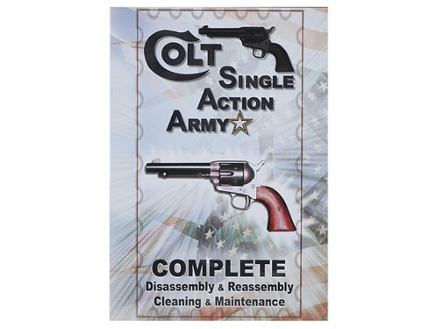 "Competitive Edge Gunworks Video ""Colt Single Action Army Complete Disassembly and Reass..."