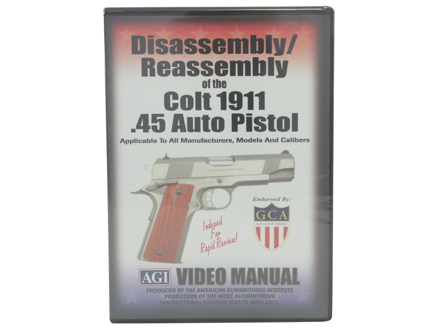 "American Gunsmithing Institute (AGI) Disassembly and Reassembly Course Video ""Colt 1911..."