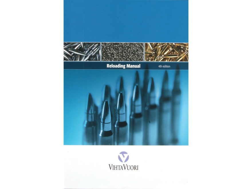 "Vihtavuori ""Reloading Manual: 4th Edition"""