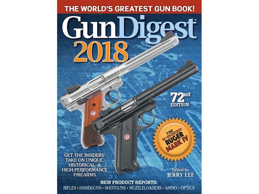 Gun Digest 2018, 72nd Edition Book by Jerry Lee