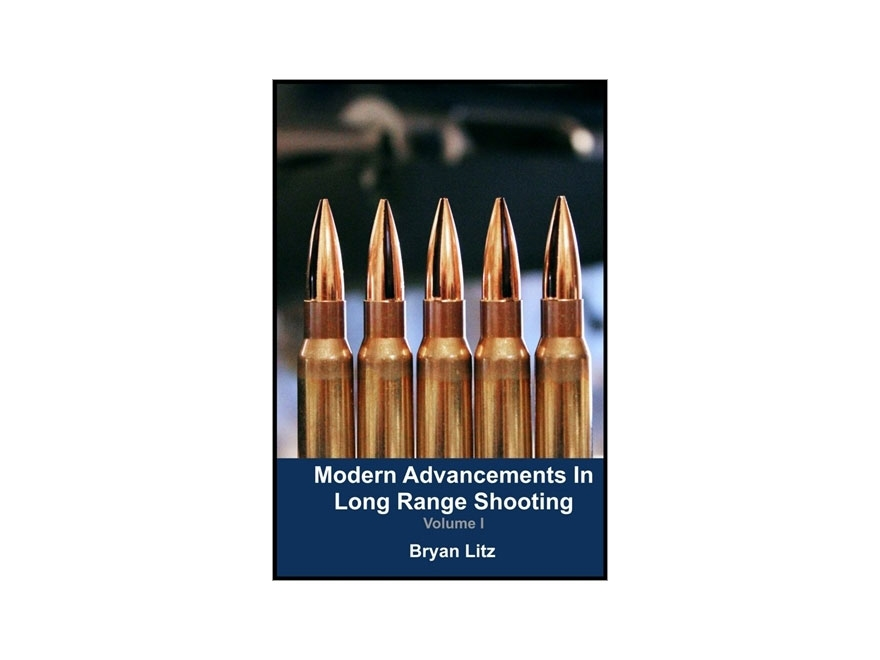 "Applied Ballistics ""Modern Advancements in Long Range Shooting Volume 1"" Book by Bryan ..."