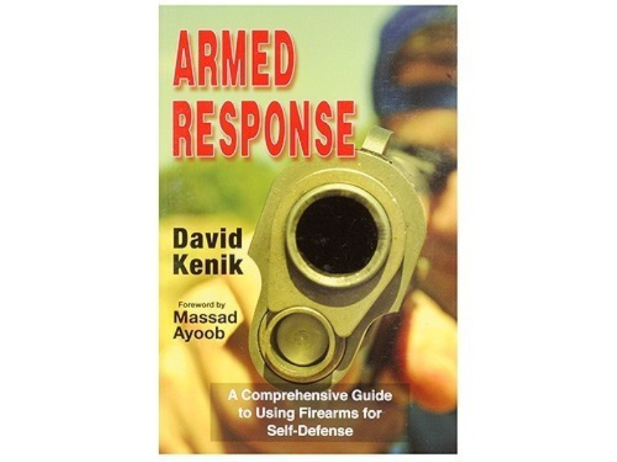 """Armed Response"" Book by David Kenik"