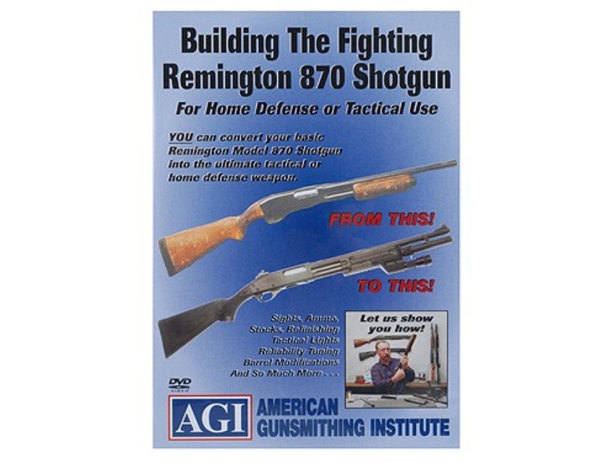"American Gunsmithing Institute (AGI) Video ""The Fighting 870 Shotgun"" DVD"