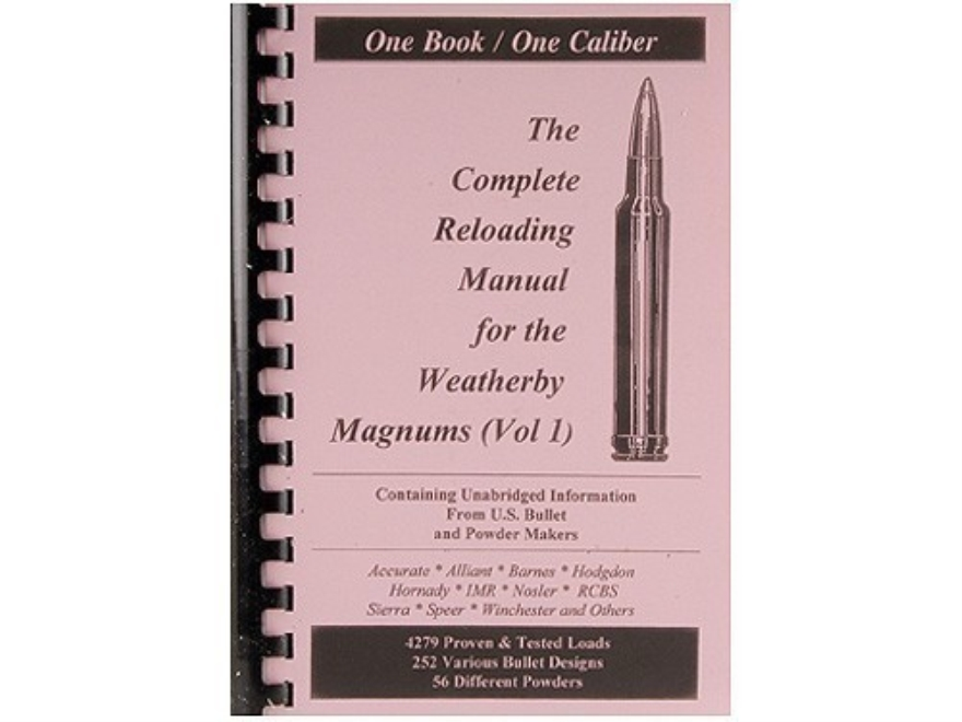 "Loadbooks USA ""Weatherby Magnums Volume 1"" Reloading Manual Calibers 224 to 7mm"