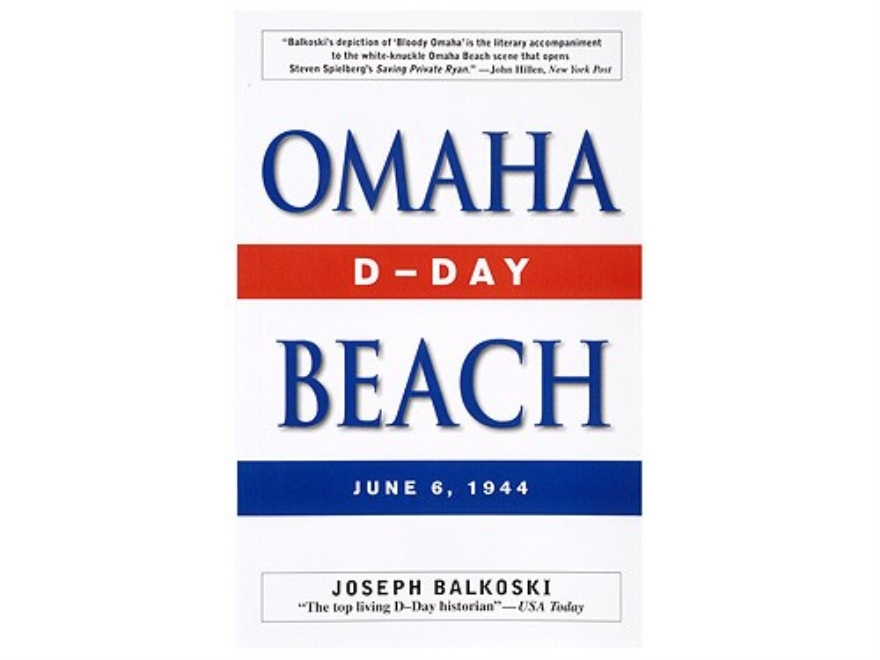 """Omaha Beach"" Book by Joseph Balkoski"