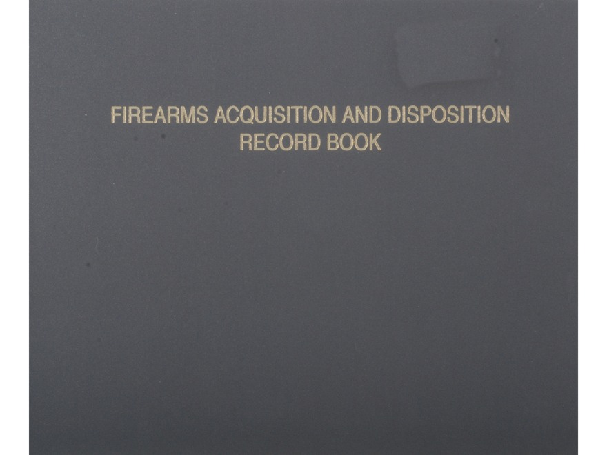 """Firearms Acquisition and Disposition Record Book"" Book"