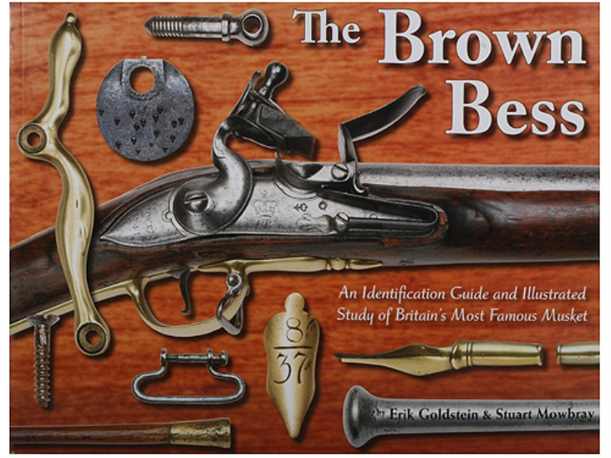 """The Brown Bess"" Book By Andrew Mowbray"