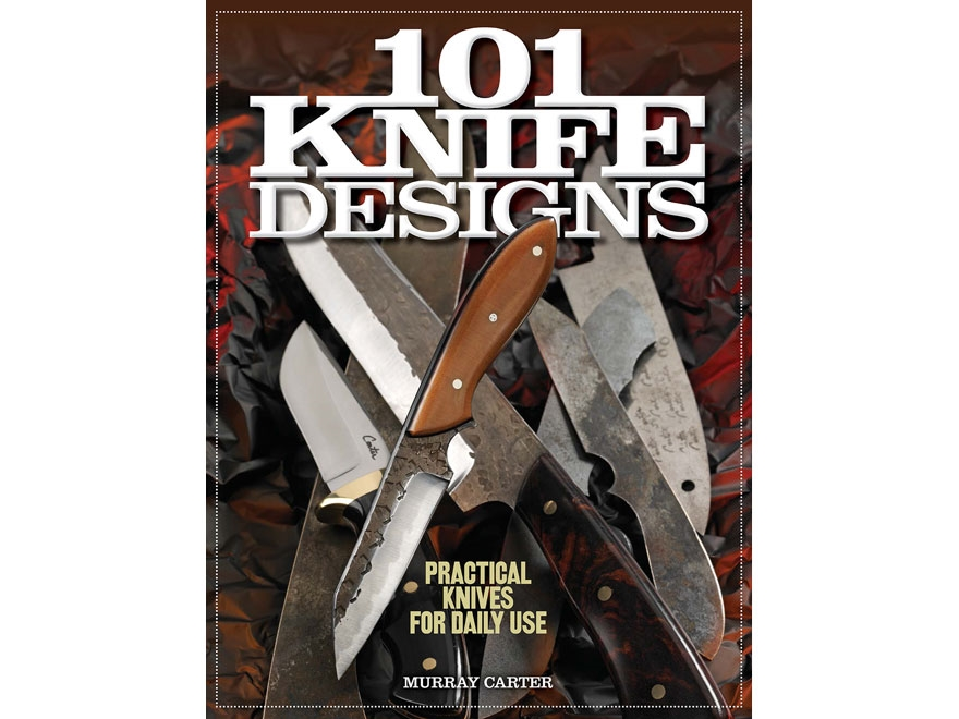 """""""101 Knife Designs"""" Book by Murray Carter"""