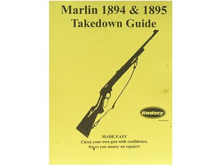 "Radocy Takedown Guide ""Marlin 1894 & 1895"""