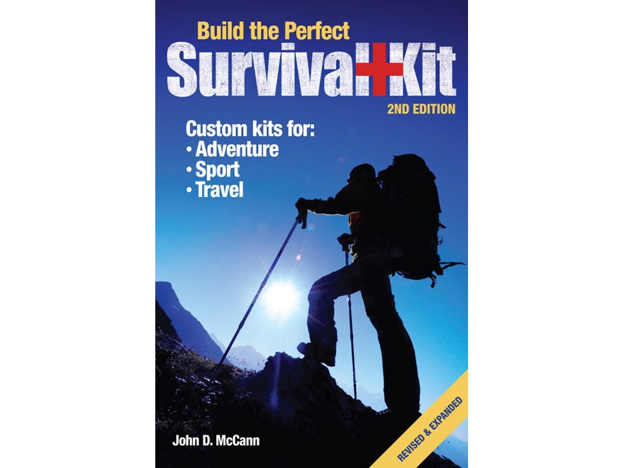 """""""Build the Perfect Survival Kit Edition 2"""" Book by John D. McCann"""