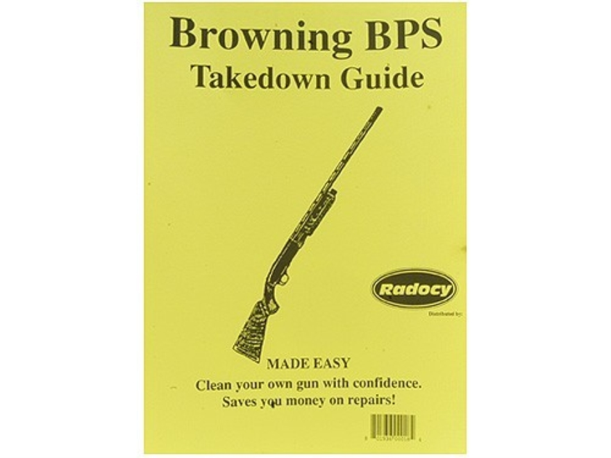 "Radocy Takedown Guide ""Browning BPS"""
