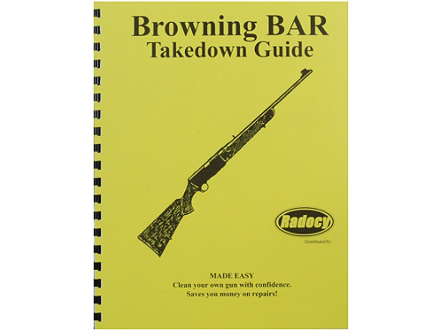 "Radocy Takedown Guide ""Browning BAR"""