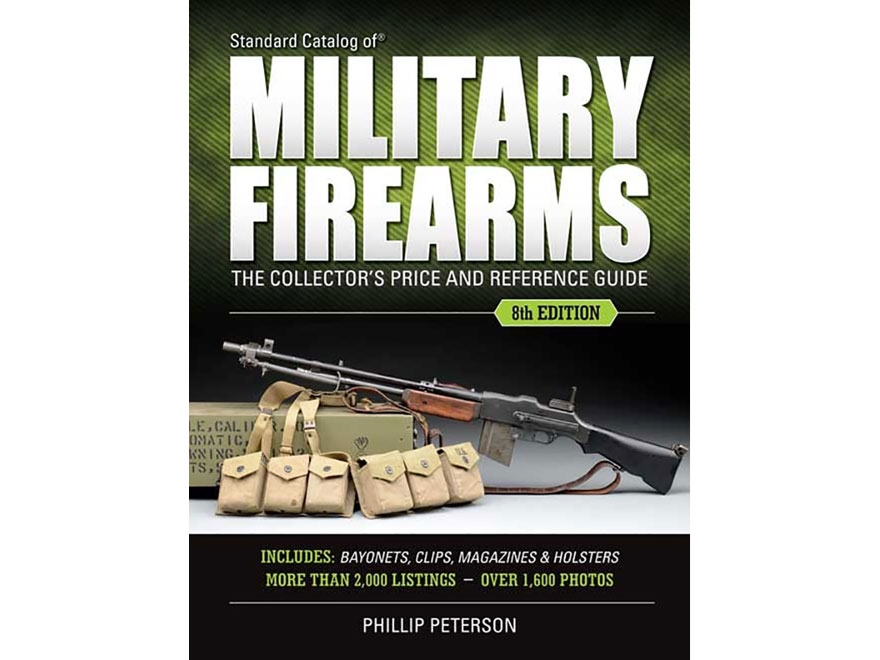 """""""Standard Catalog of Military Firearms Edition 8"""" Book by Phillip Peterson"""