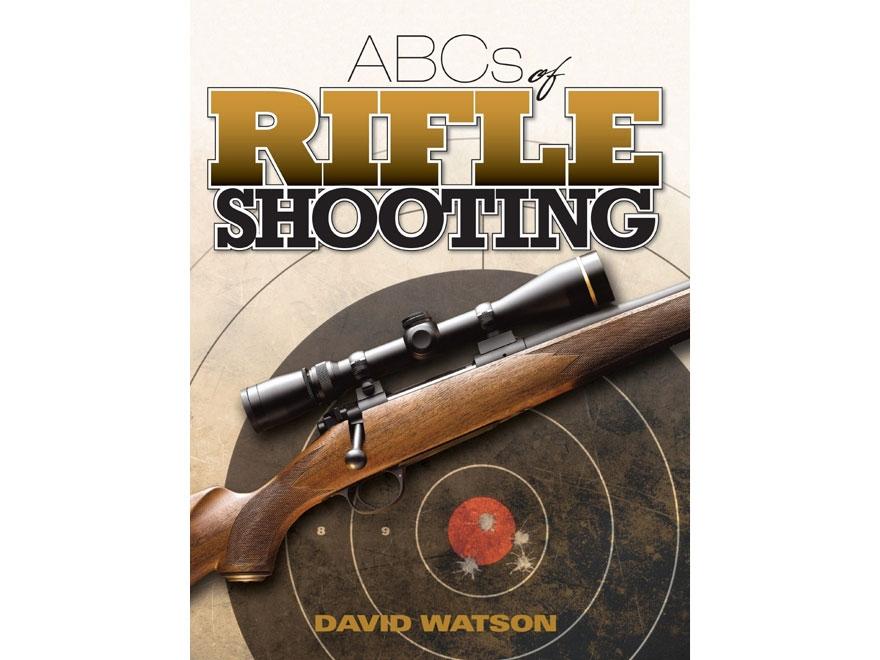 """ABCs of Rifle Shooting"" Book by David Watson"