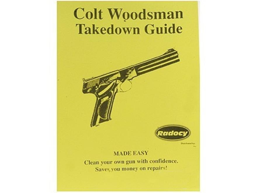 "Radocy Takedown Guide ""Colt Woodsman"""