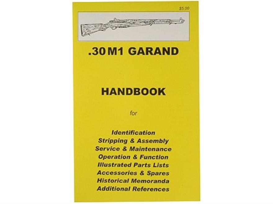 """.30 M1 Garand Rifle"" Handbook"