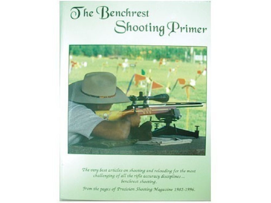 """The Benchrest Shooting Primer"" Book Edited by Dave Brennan"