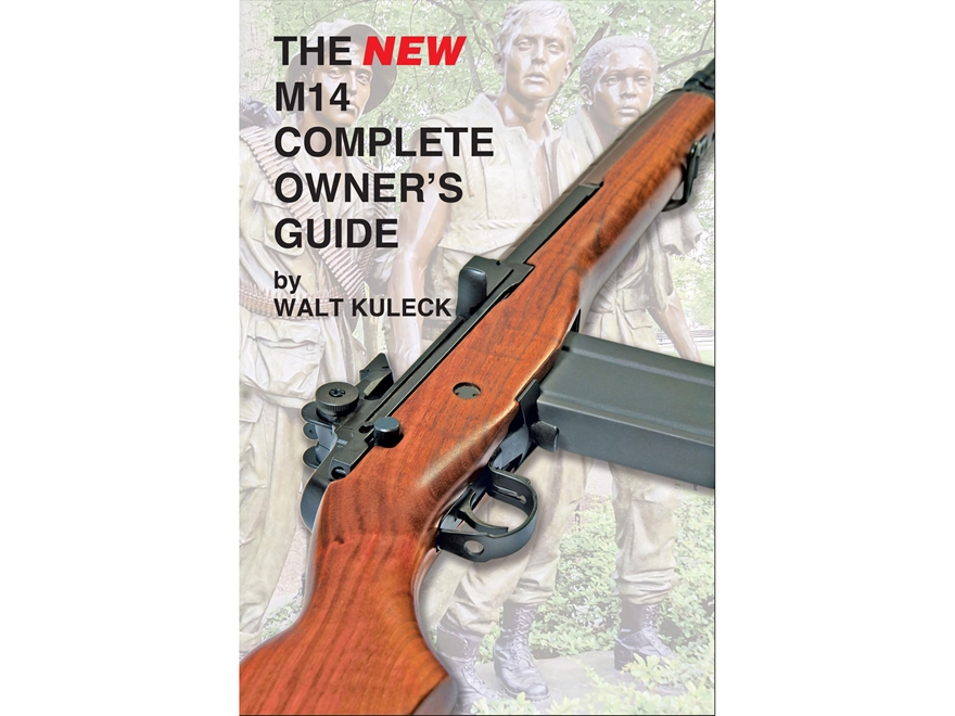 """The New M14 Complete Owner's Guide"" Book by Walt Kuleck"