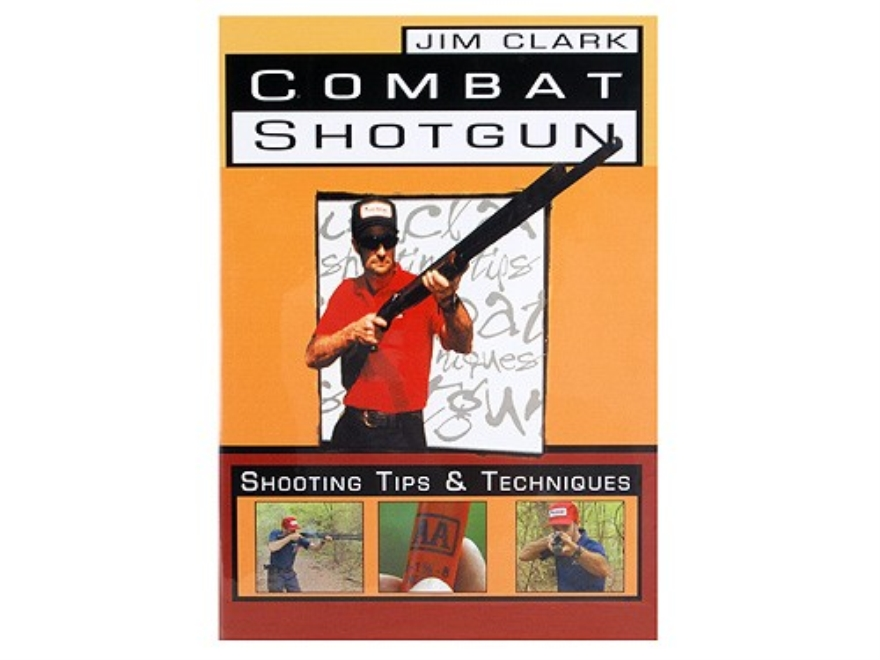 "Gun Video ""Jim Clark Combat Shotgun: Shooting Tips and Techniques"" DVD"