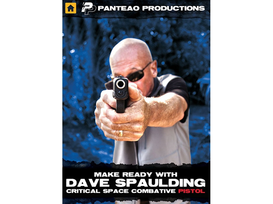 """Panteao """"Make Ready with Dave Spaulding: Critical Space Combative Pistol"""" DVD"""