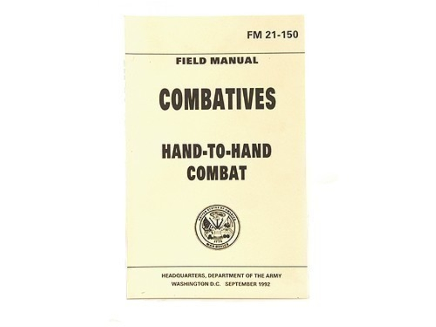 """Combatives Hand-To-Hand Combat"" Military Manual by Department of the Army"