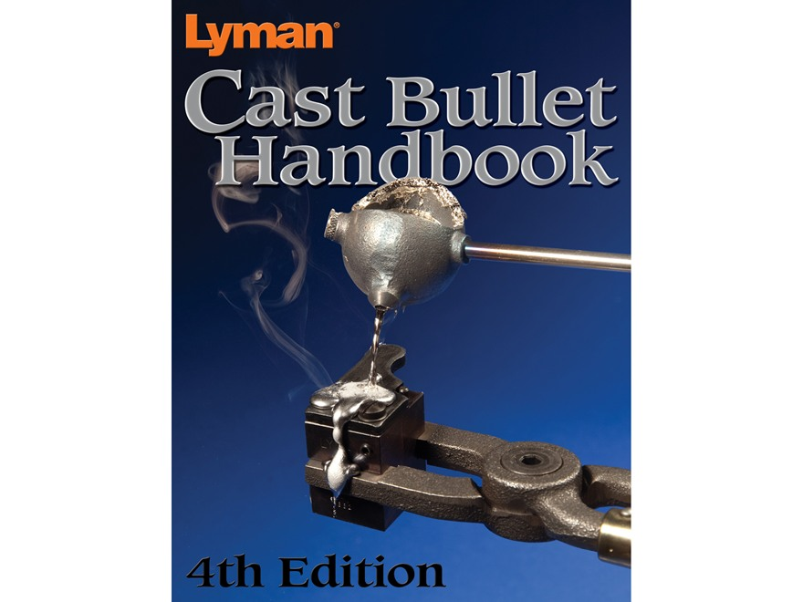 """Lyman """"Cast Bullet Handbook: 4th Edition"""" Book"""