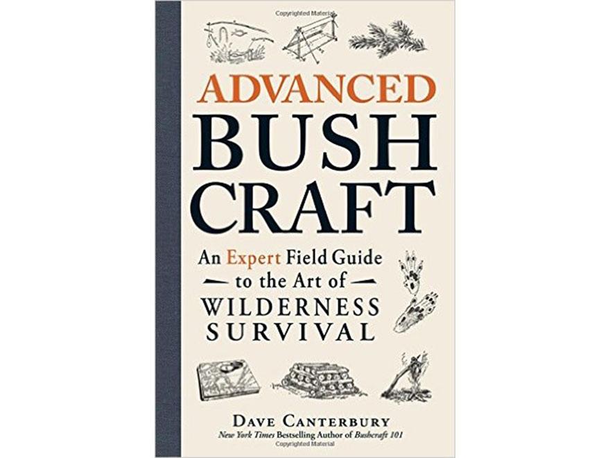 """Advanced Bush Craft"" Book by Dave Canterbury"