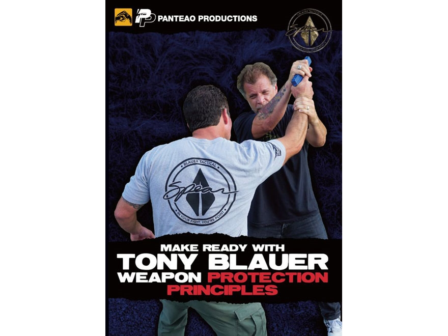 """Panteao """"Make Ready with Tony Blauer: Weapon Protection Principles"""" DVD"""