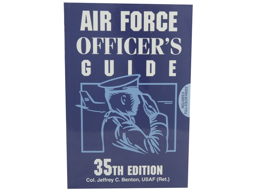 """Air Force Officer's Guide 35th Edition"" Book by Col. Jeffrey C. Benton, USAF (Ret.)"