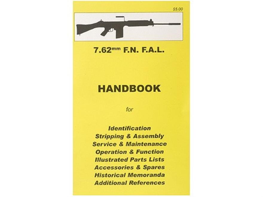 """""""7.62mm F.A.L Rifle"""" Handbook"""