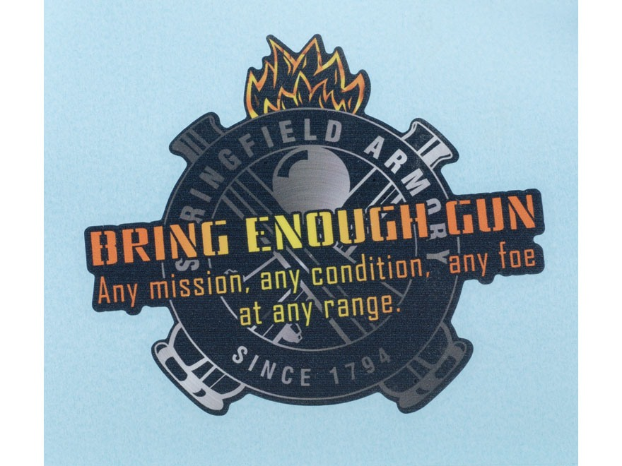 Springfield Armory Bring Enough Gun Decal