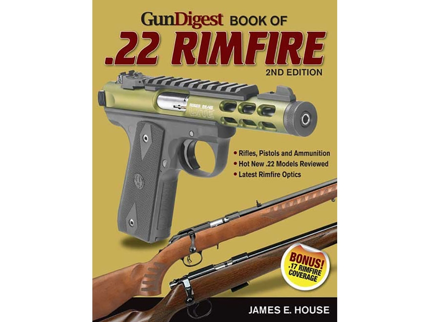 """""""Gun Digest Book of .22 Rimfire Edition 2"""" Book by James House"""