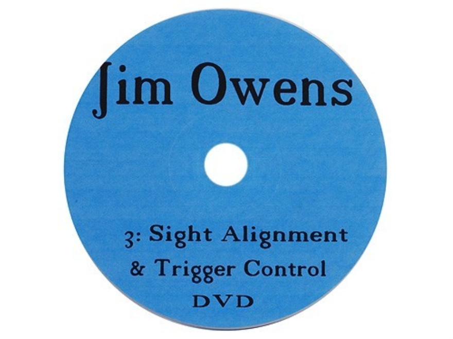 "Jim Owens Video ""Sight Alignment and Trigger Control"" DVD"