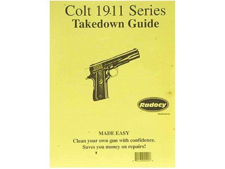 "Radocy Takedown Guide ""Colt 1911 Series"""
